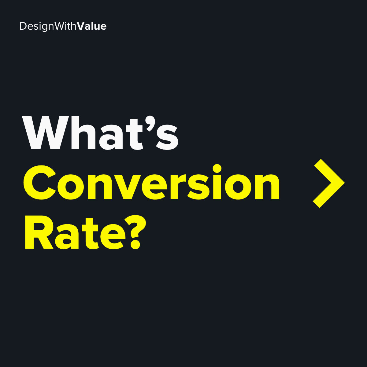 What's conversion rate?