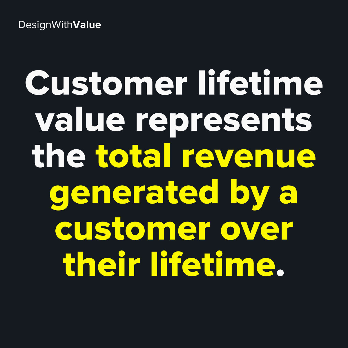 Customer lifetime value represents the total revenue generated by a customer over their lifetime