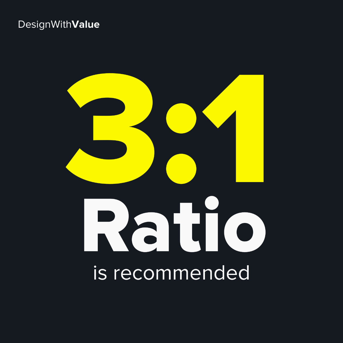 3:1 ratio is recommended
