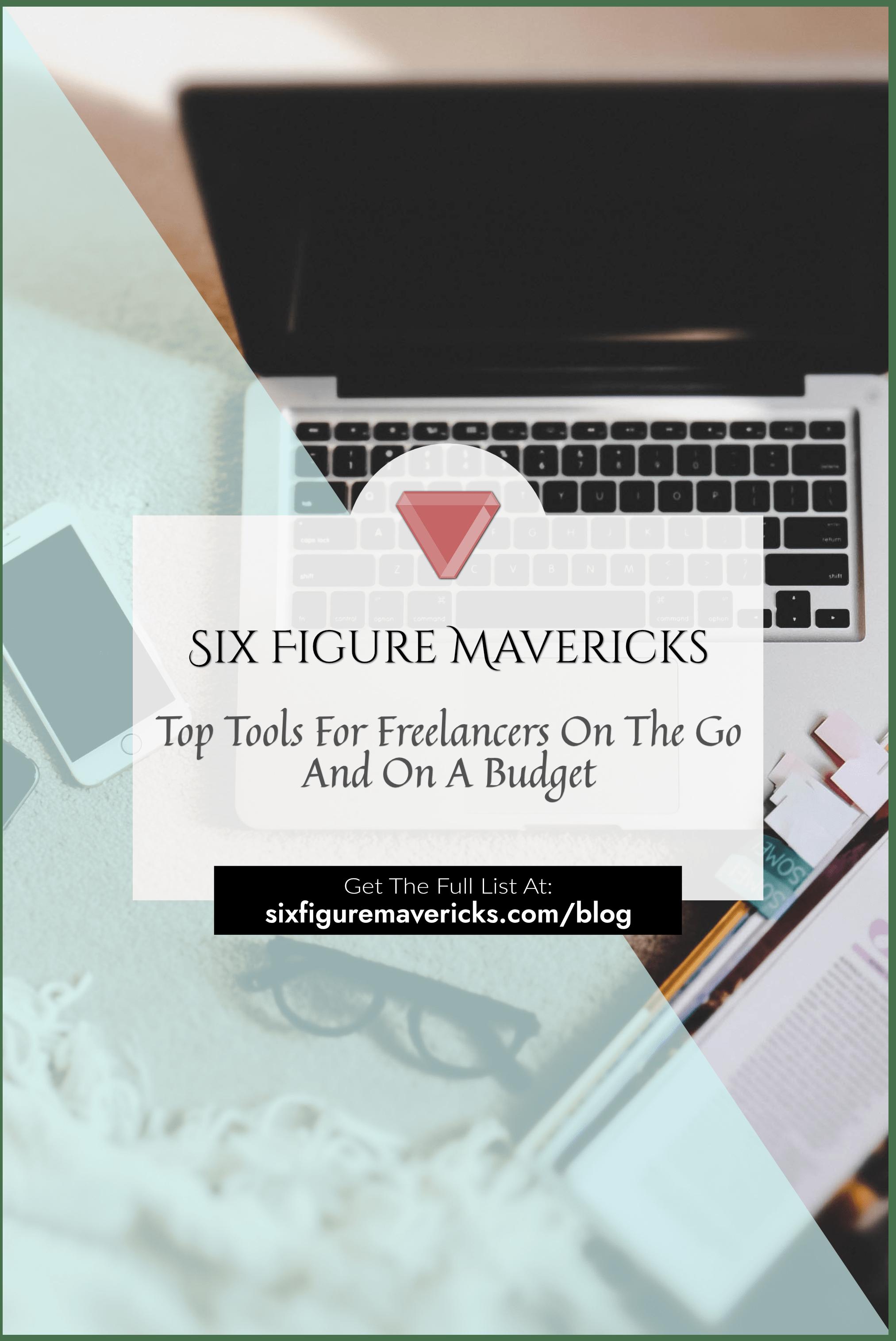 Six Figure Mavericks top tools for freelancers on a budget pin