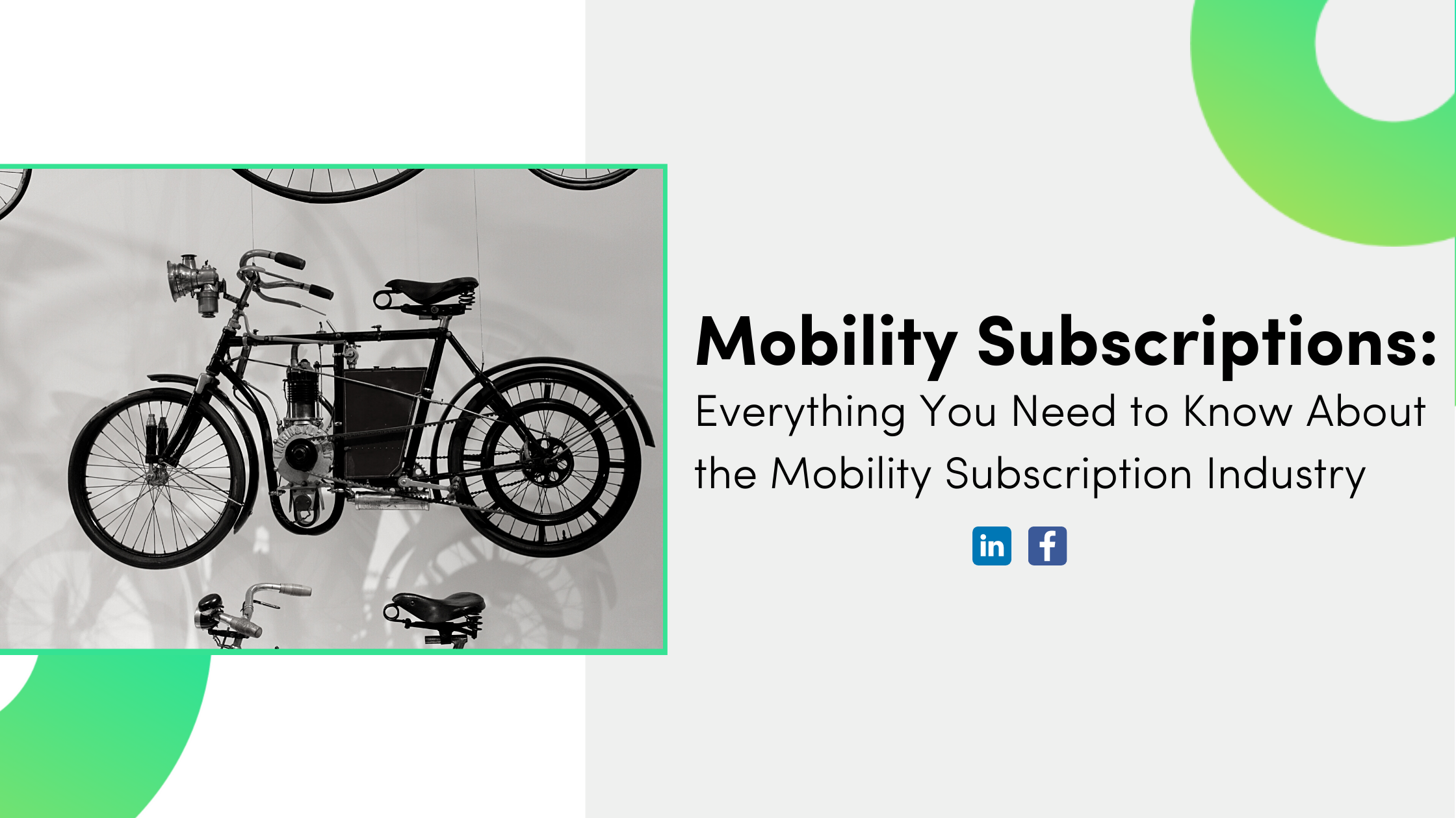 Mobility Subscriptions: Everything You Need to Know About the Mobility Subscription Industry