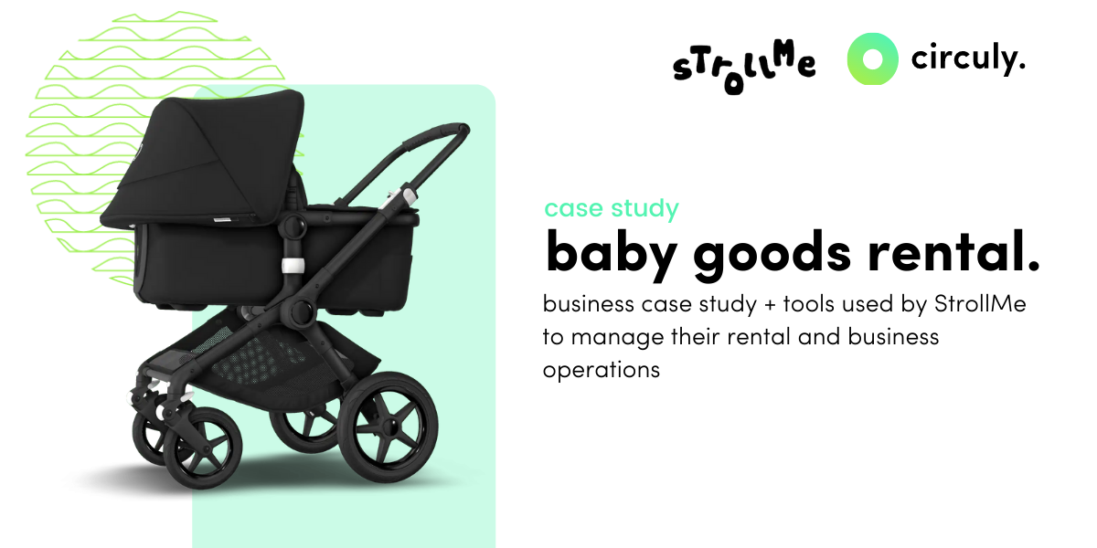 Case Study: Baby Stroller Rental/Subscription with StrollMe