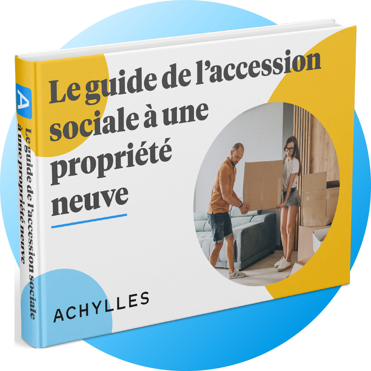 Le guide de l'accession sociale à une propriété neuve