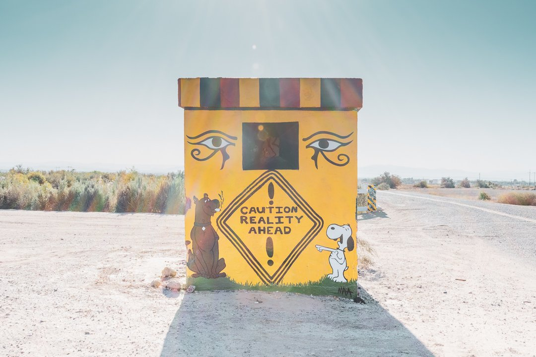Caution Reality Ahead in Slab City California