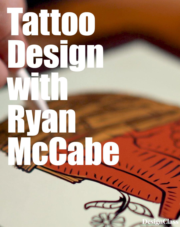 Tattoo Design with Ryan McCabe