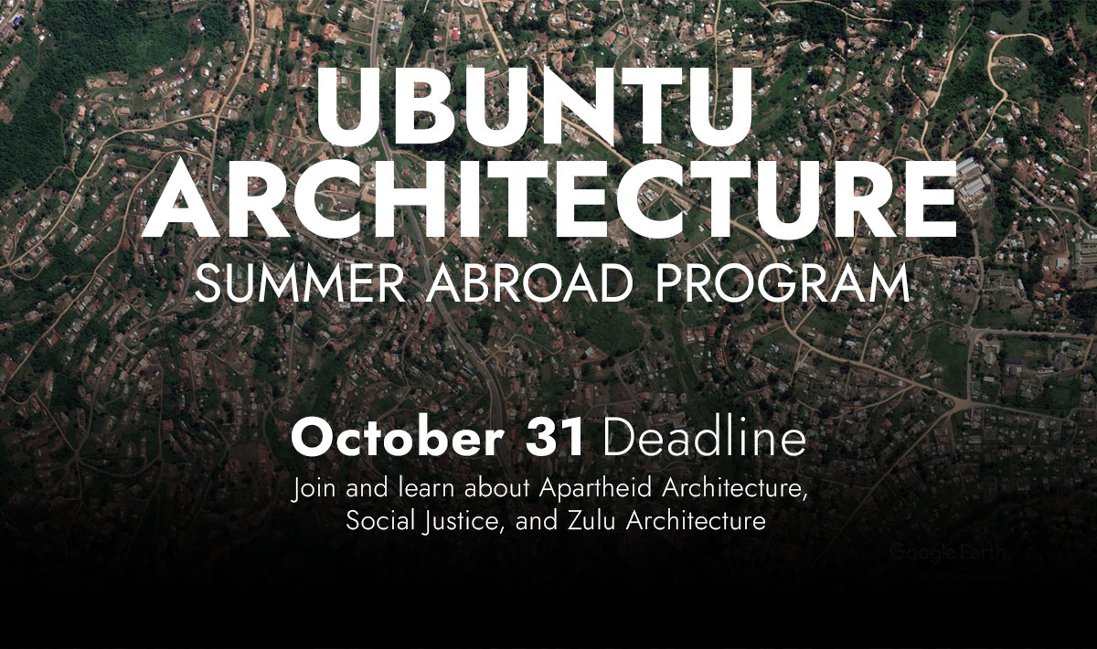 The Ubuntu Architecture Summer Abroad Program, a timely response to the challenge of modern community creation.