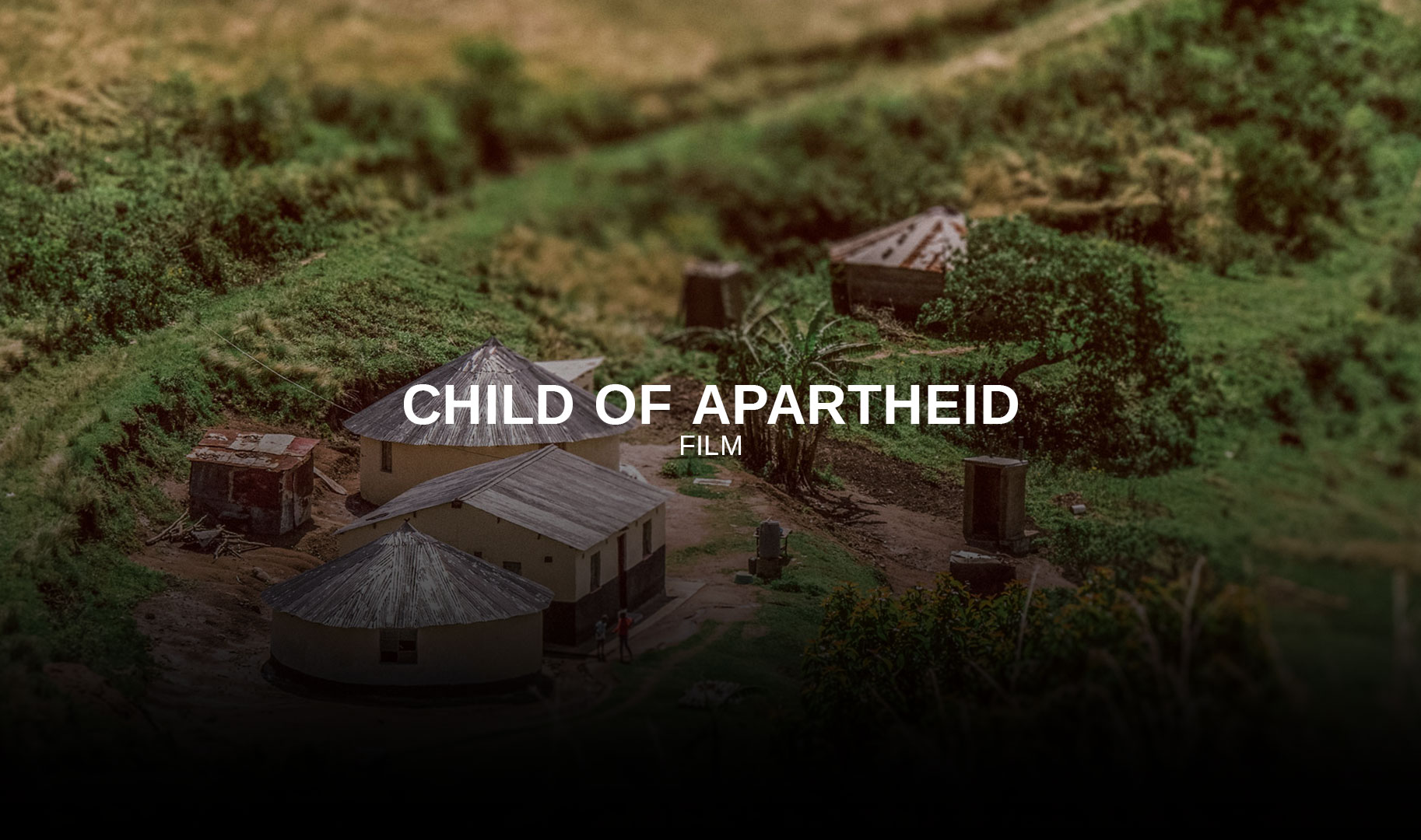 Child of Apartheid Documentary
