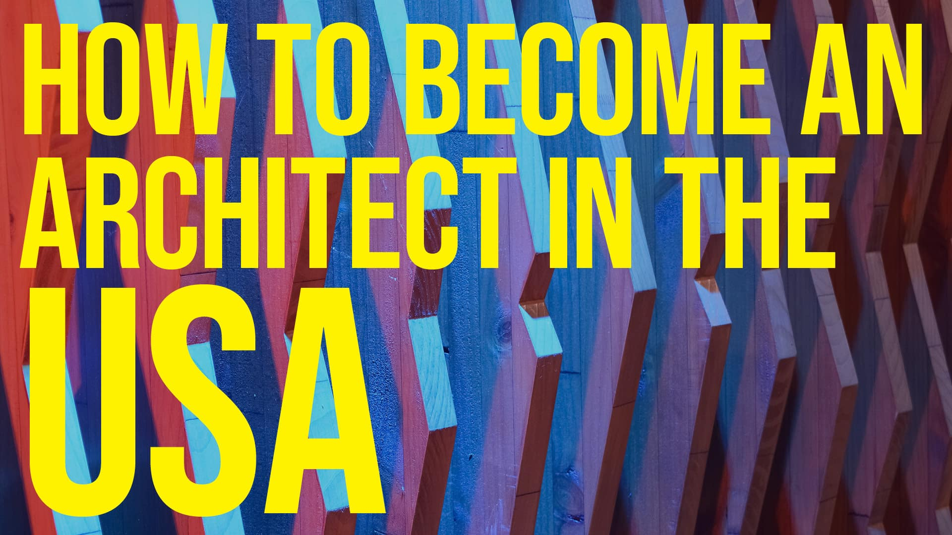 How to become an Architect in the USA