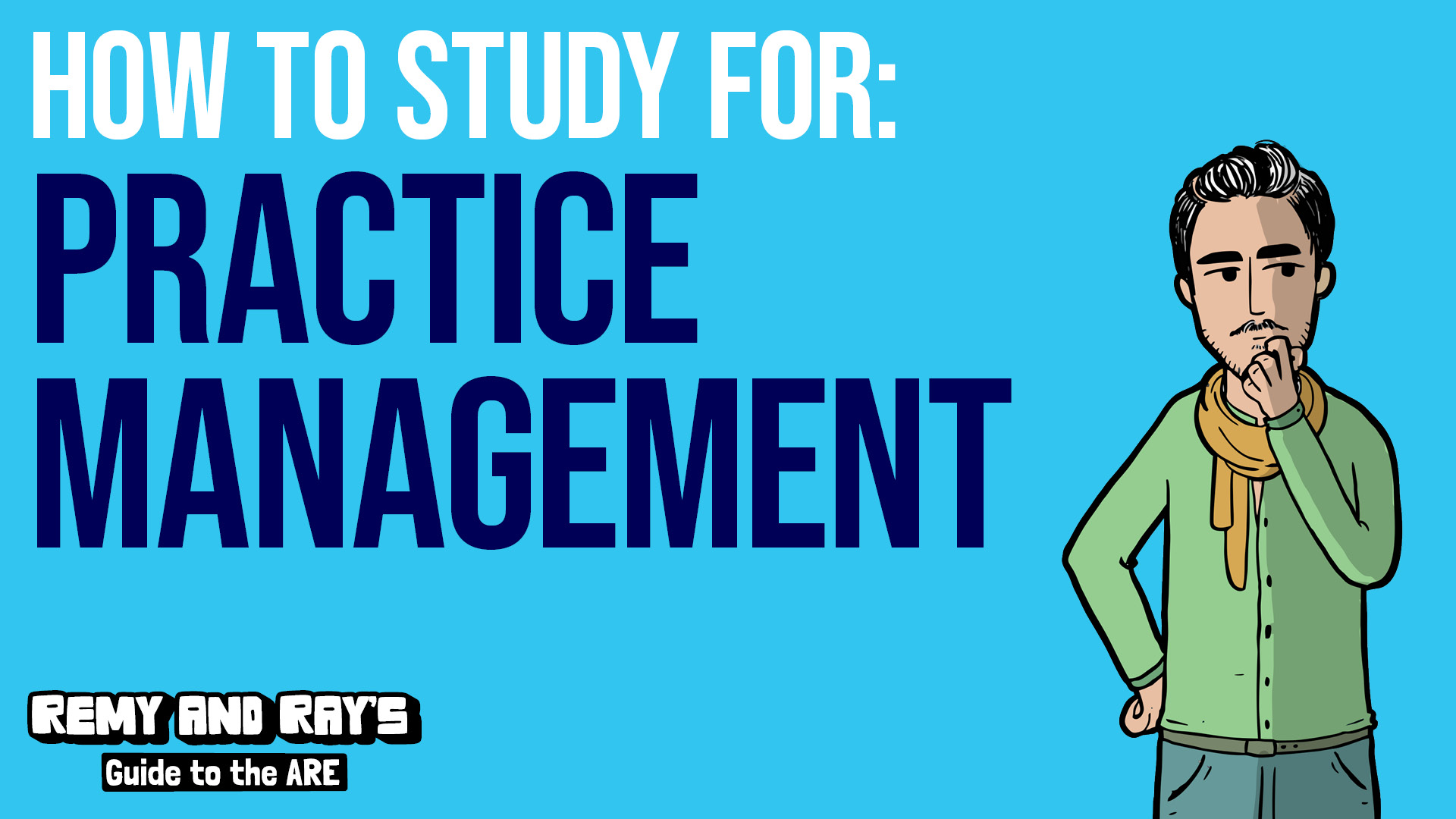 How to study for the Practice Management division of the ARE