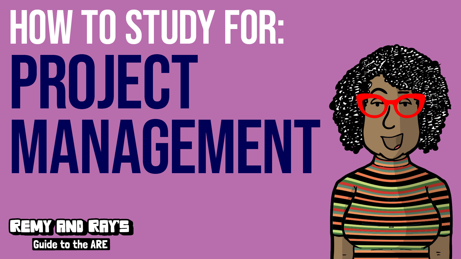 How to study for the Project Management division of the ARE