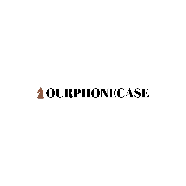OURPHONECASE