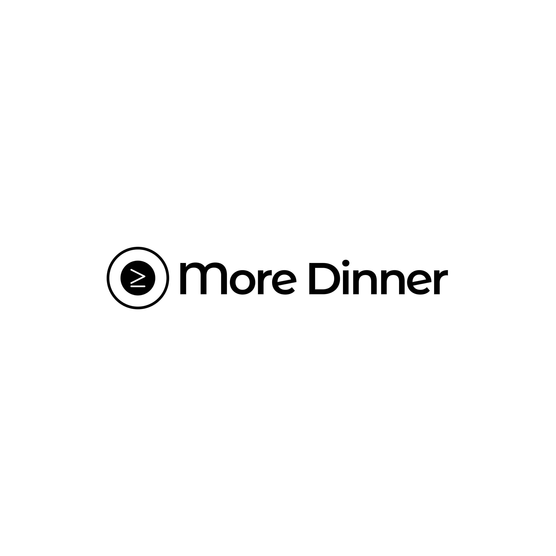 More Dinner