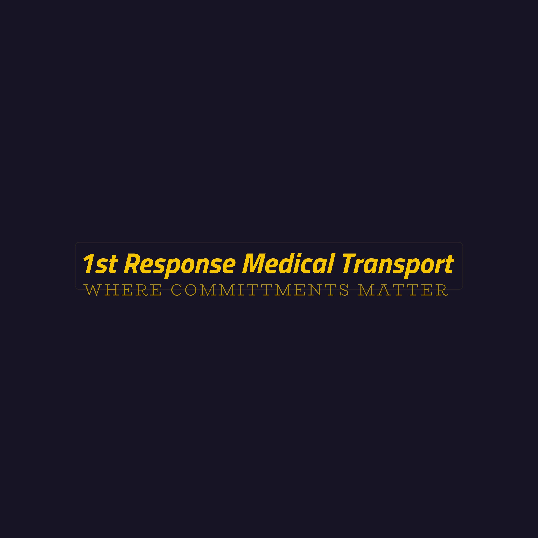 1st Response Medical Transport