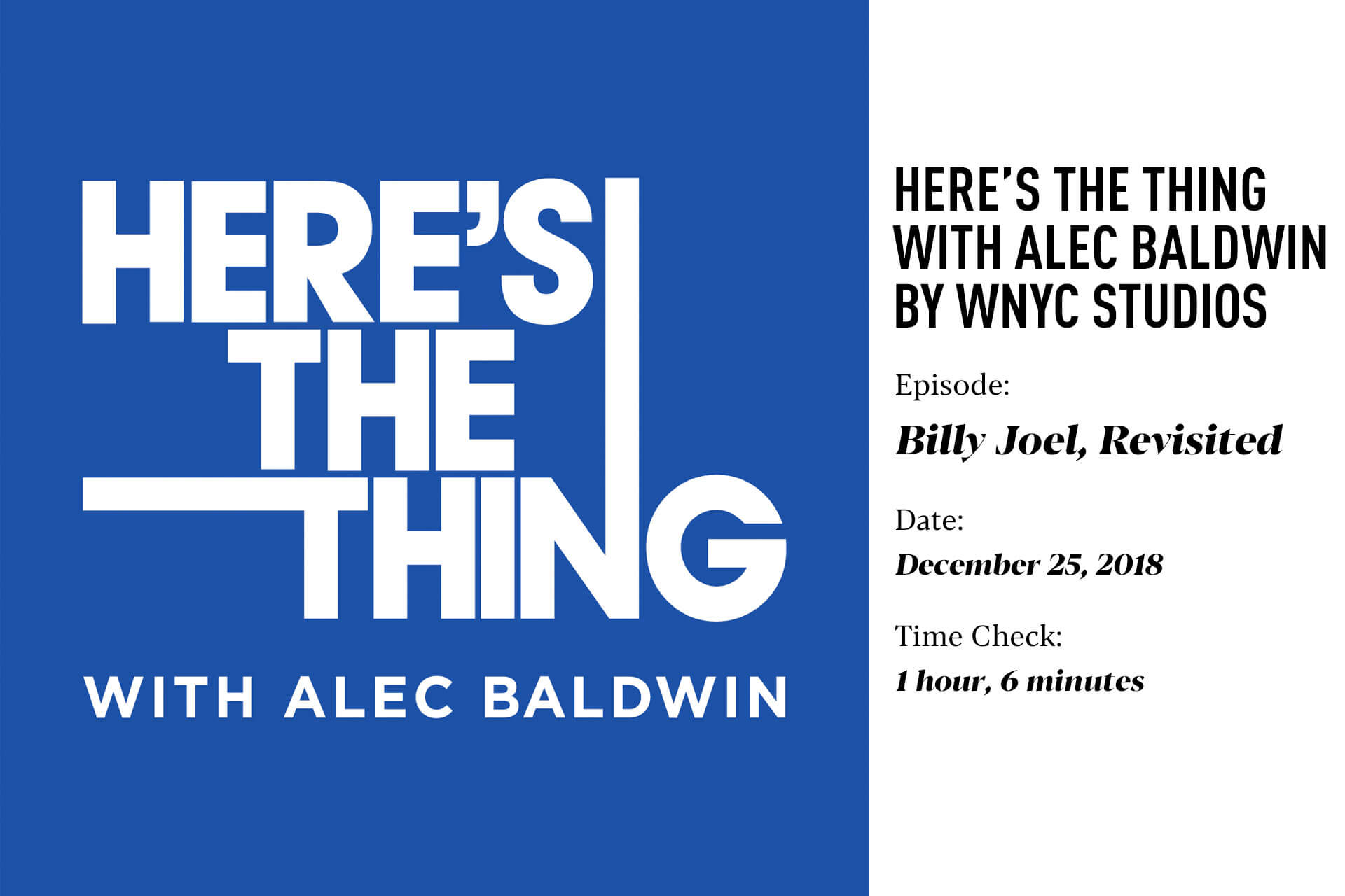 Here's the Thing with Alec Baldwin by WNYC Studio-Billy Joel, Revisited