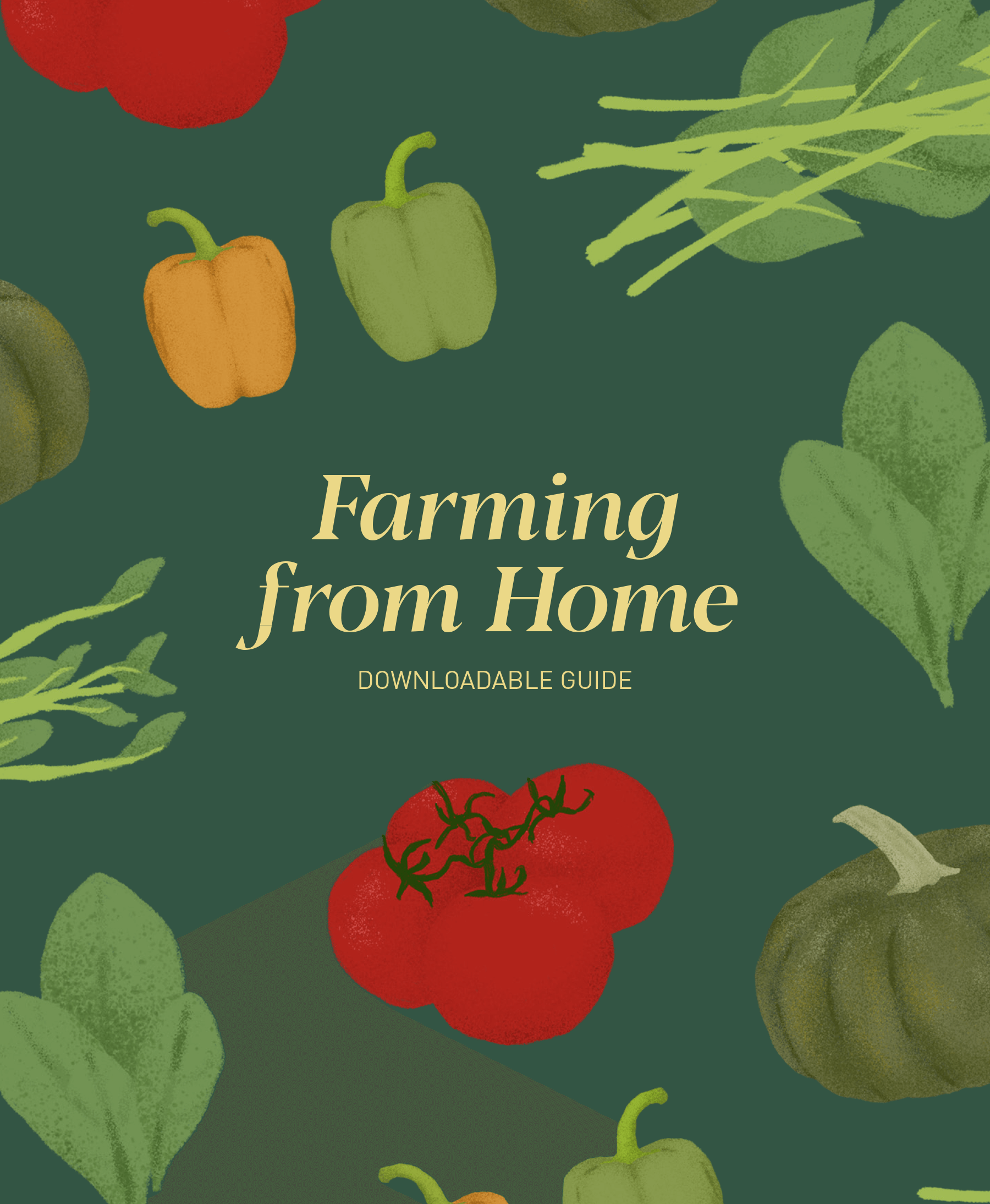How to Farm at Home - Downloadable Guide