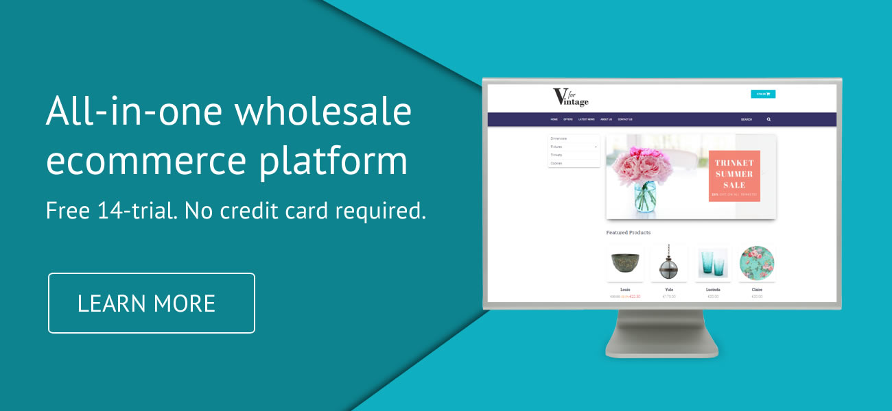 All-in-one wholesale ecommerce platform. Learn more.