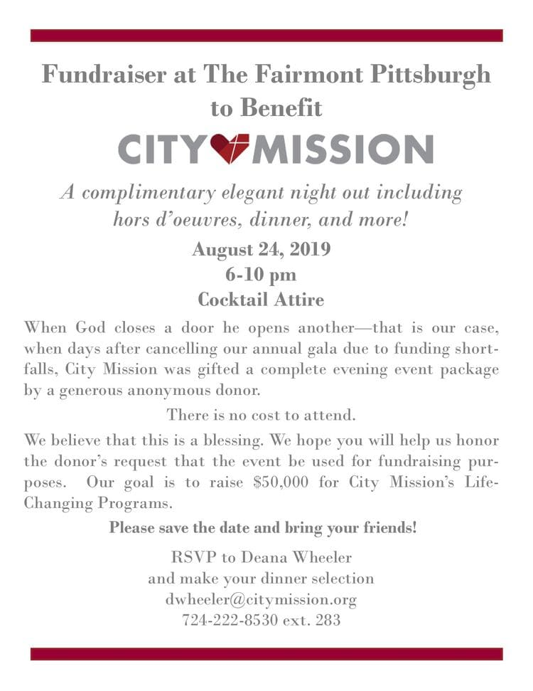 """Fundraiser at the Fairmont Pittsburgh to Benefit City Mission."" August 24, 2019, 6-10pm, cocktial attire"