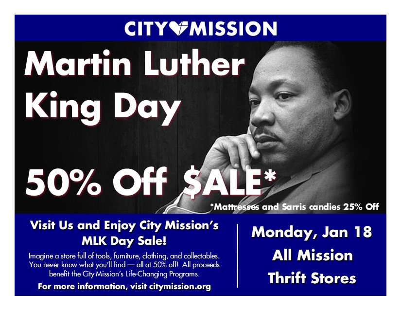Martin Luther King Day Sale - All City Mission Thrift Stores; 50% Off; Monday January 18th