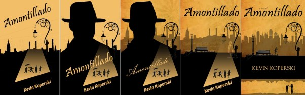 Kevin's Amontillado Cover Iterations