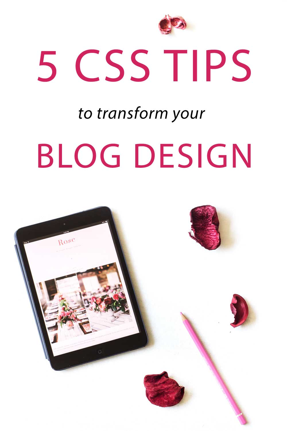 Give your blog a makeover by using these 5 simple CSS Tricks. These will transform The Look Of Your Blog - try them out! You can find the detailed steps + the code to implement them!