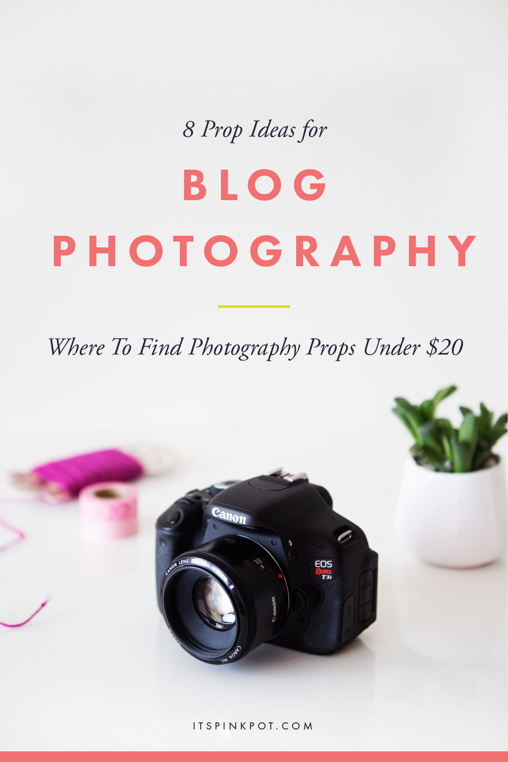 Wondering what props to use for your photos? Here are 8 prop ideas to spruce up your blog photos and a free PDF with where to find and shop for them!