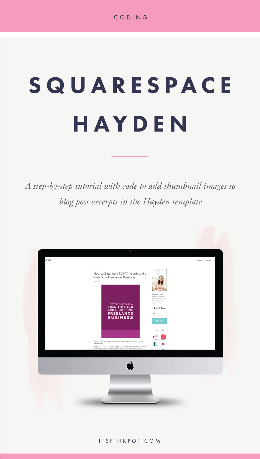 Using the Hayden template on Squarespace? Click here to learn how to get the thumbnails on blog post excerpts >>