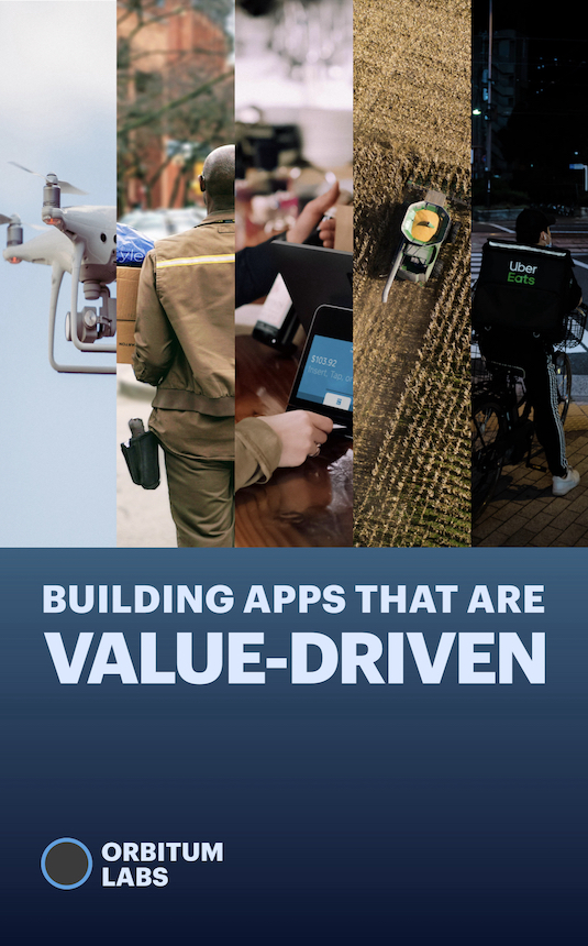 Building Apps That Are Value-Driven