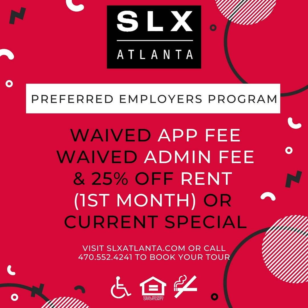 SLX Atlanta is launching a new, awesome preferred employers program! Stay tuned if your employer is on the list or contact leasing. Must show the Instagram special and be on the list to claim.  Also, we are so sorry to those over at MAA Brookhaven Apart...