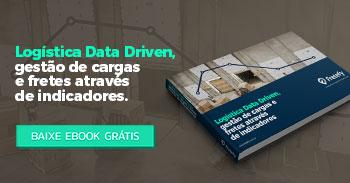 Logística Data Driven, gestão de cargas e frete através de indicadores