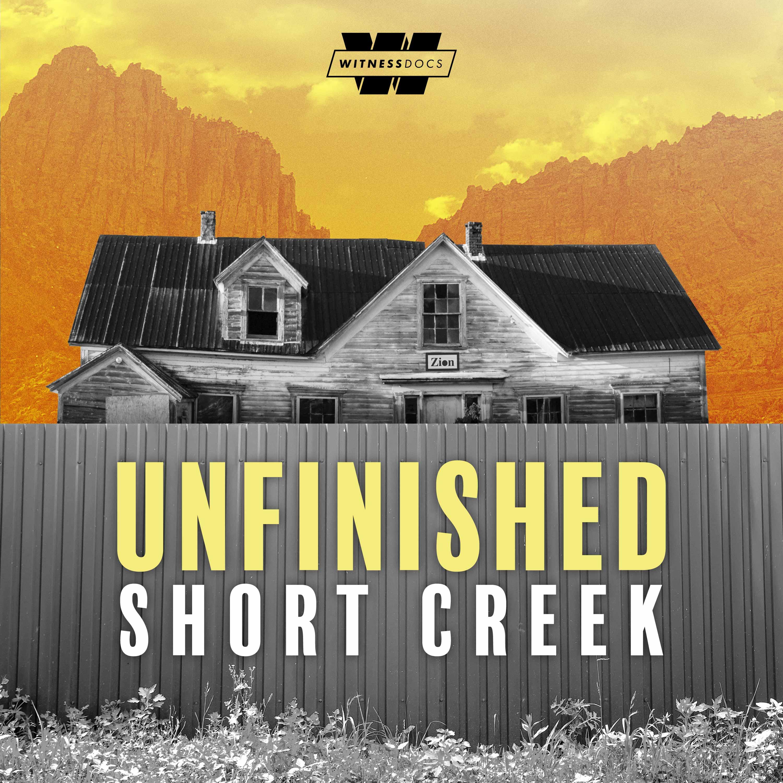 Unfinished: Short Creek