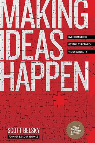 Making Ideas Happen by Scott Belsky