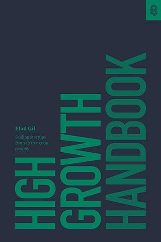 High Growth Handbook by Elad Gil
