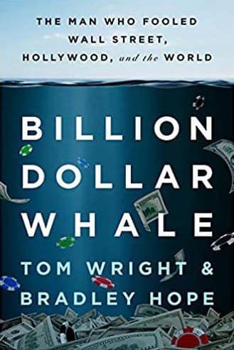Billion Dollar Whale by Tom Wright & Bradley Hope