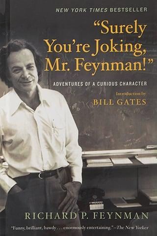 """""""Surely You`re Joking, Mr. Feynman!"""" by Richard P. Feynman"""