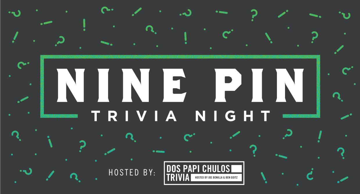 Dark image with green question marks sprinkled in. Reads Nine Pin Trivia Night.
