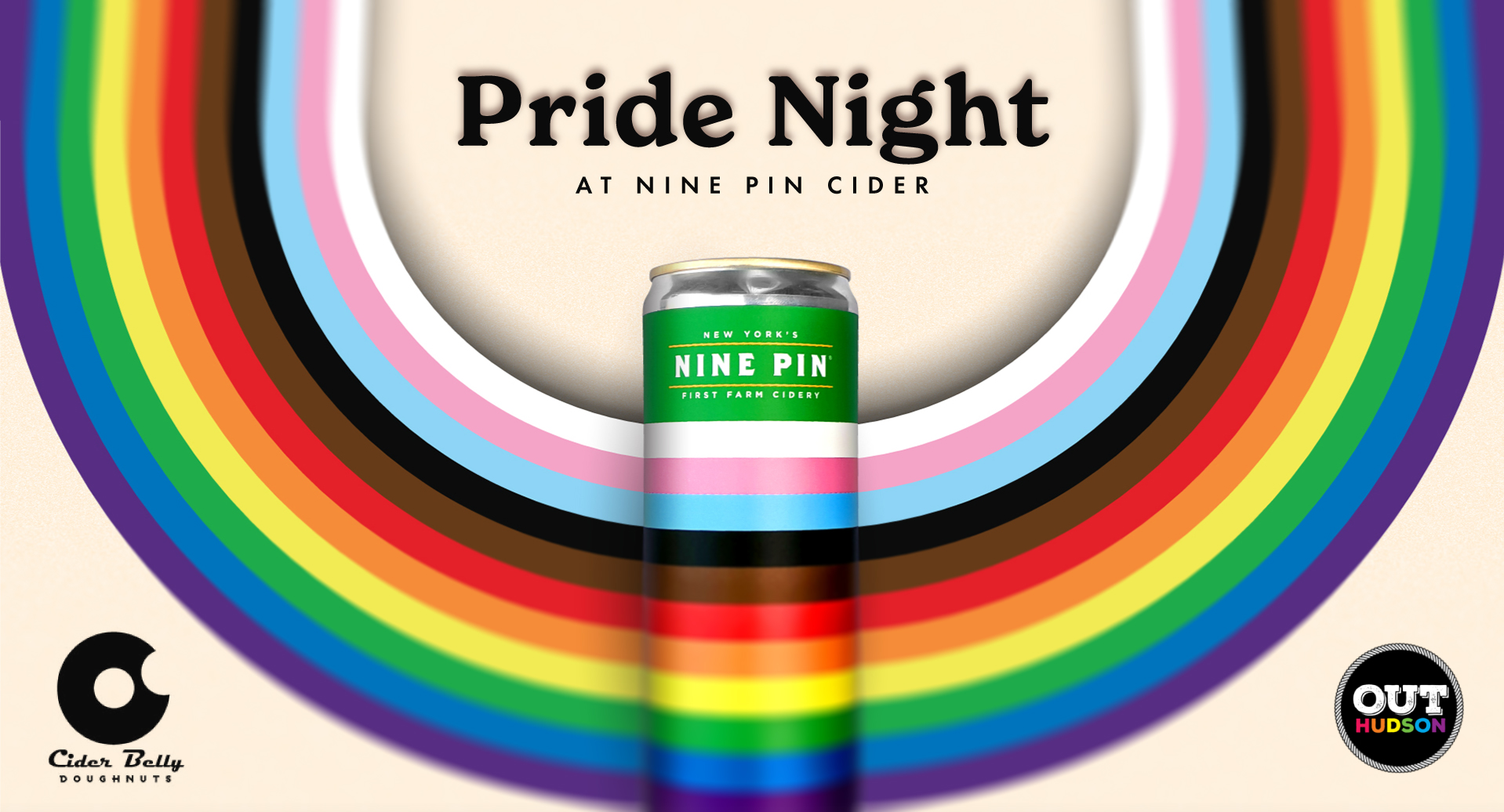 Image reads Pride Night at Nine Pin Cider. Contains an upside down rainbow.