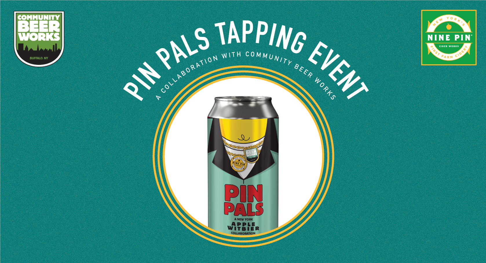 Green rectangle with a beer can that says Pin Pals. A collaboration between Community Beer Works and Nine Pin Cider.