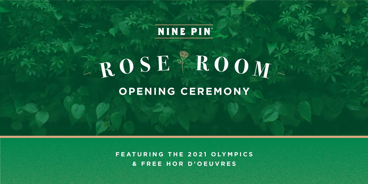Green image with an apple tree in the background. Text reads Nine Pin Rose Room Opening ceremonies. Free cheese and Olympic opening ceremonies.