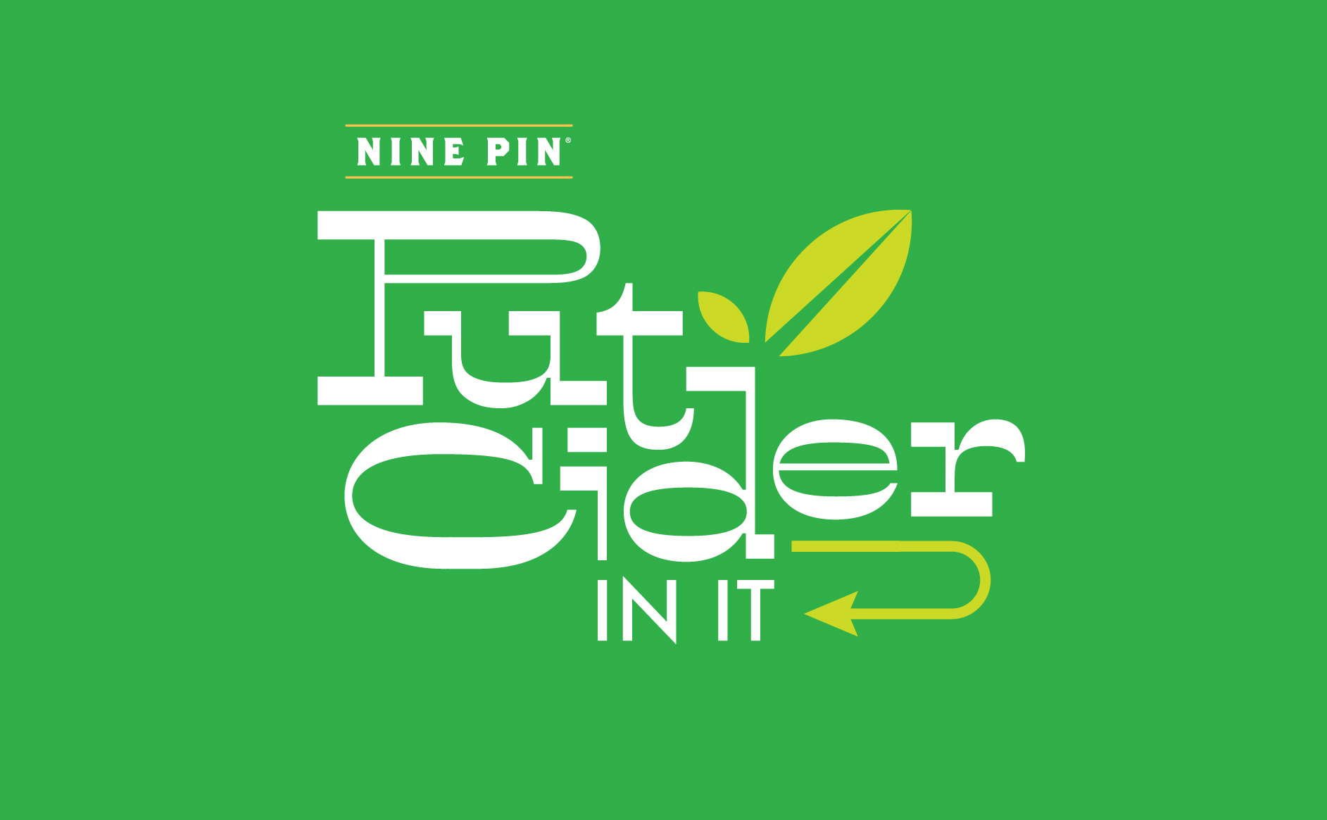 Green image that reads Nine Pin Put Cider In It