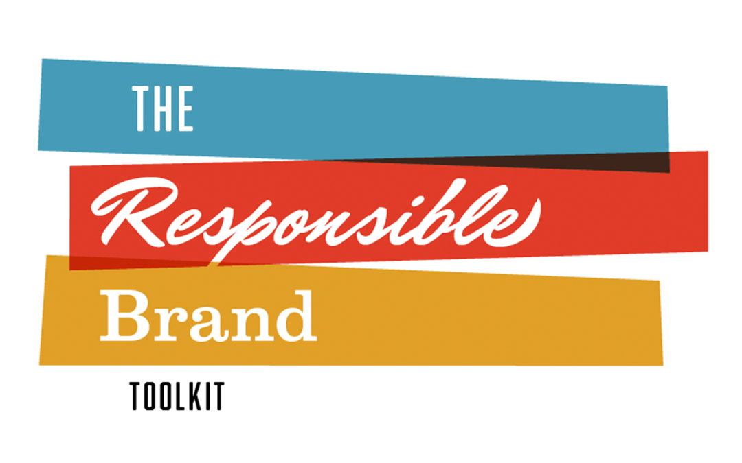 The Responsible Brand Toolkit