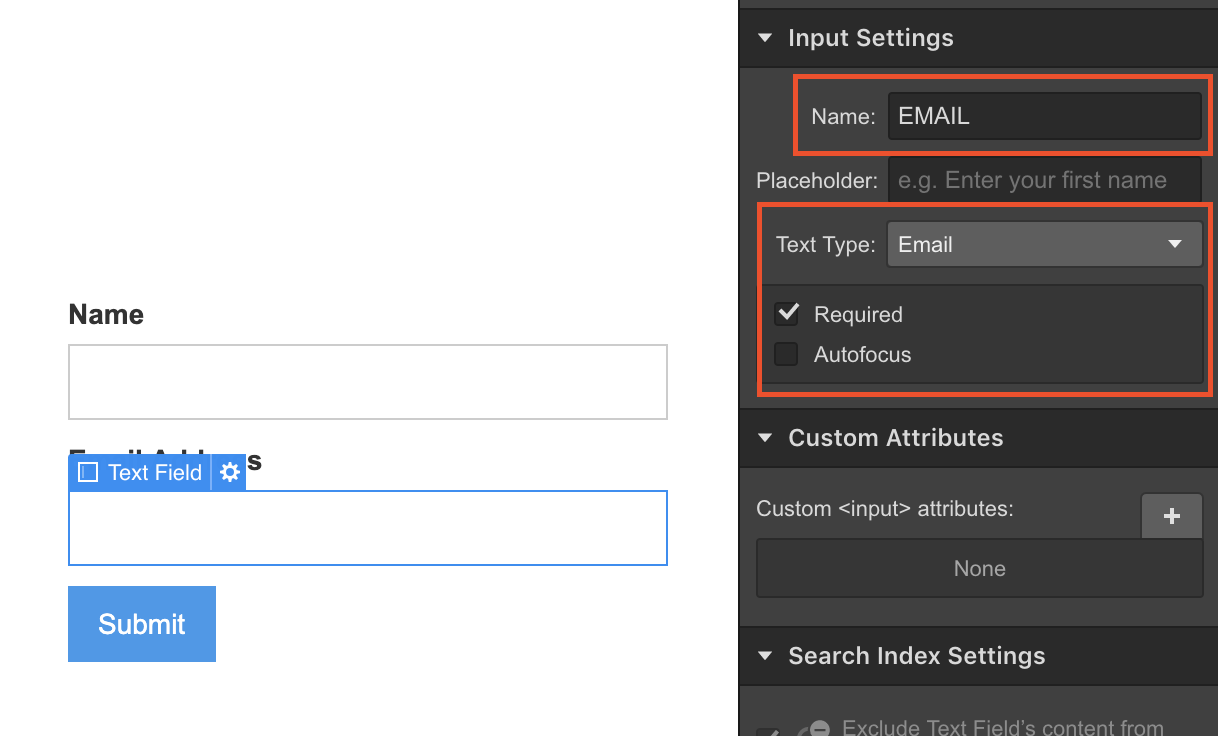Name email field to EMAIL and select Text Type to Email