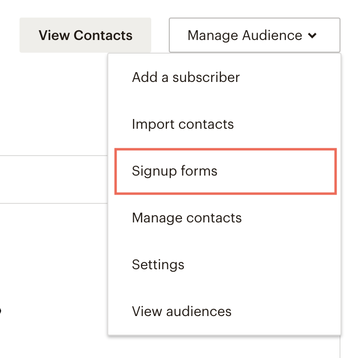 Select Signup forms from the Manage Audience dropdown menu