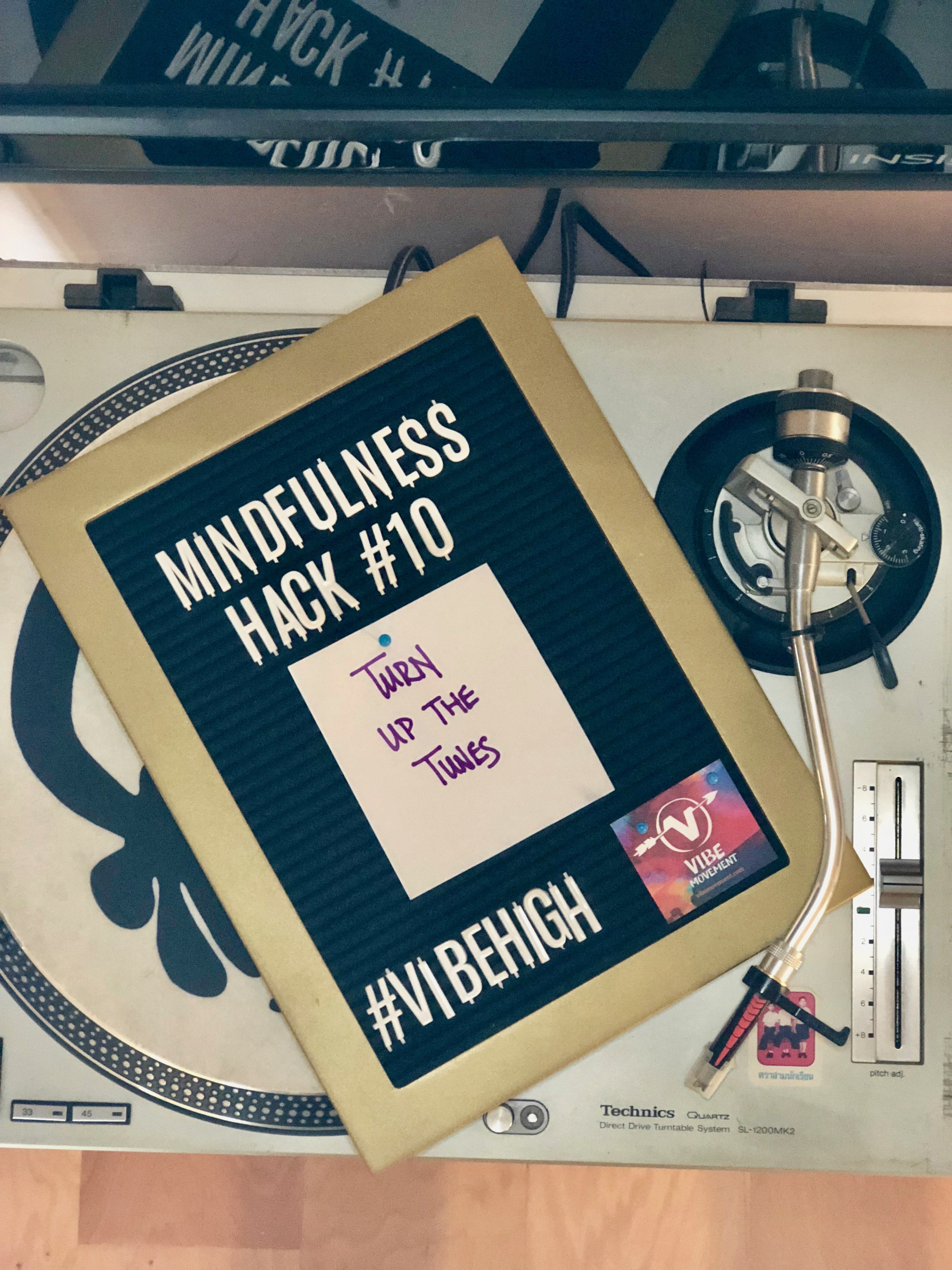 Mindfulness Hack #10: Turn Up the Tunes