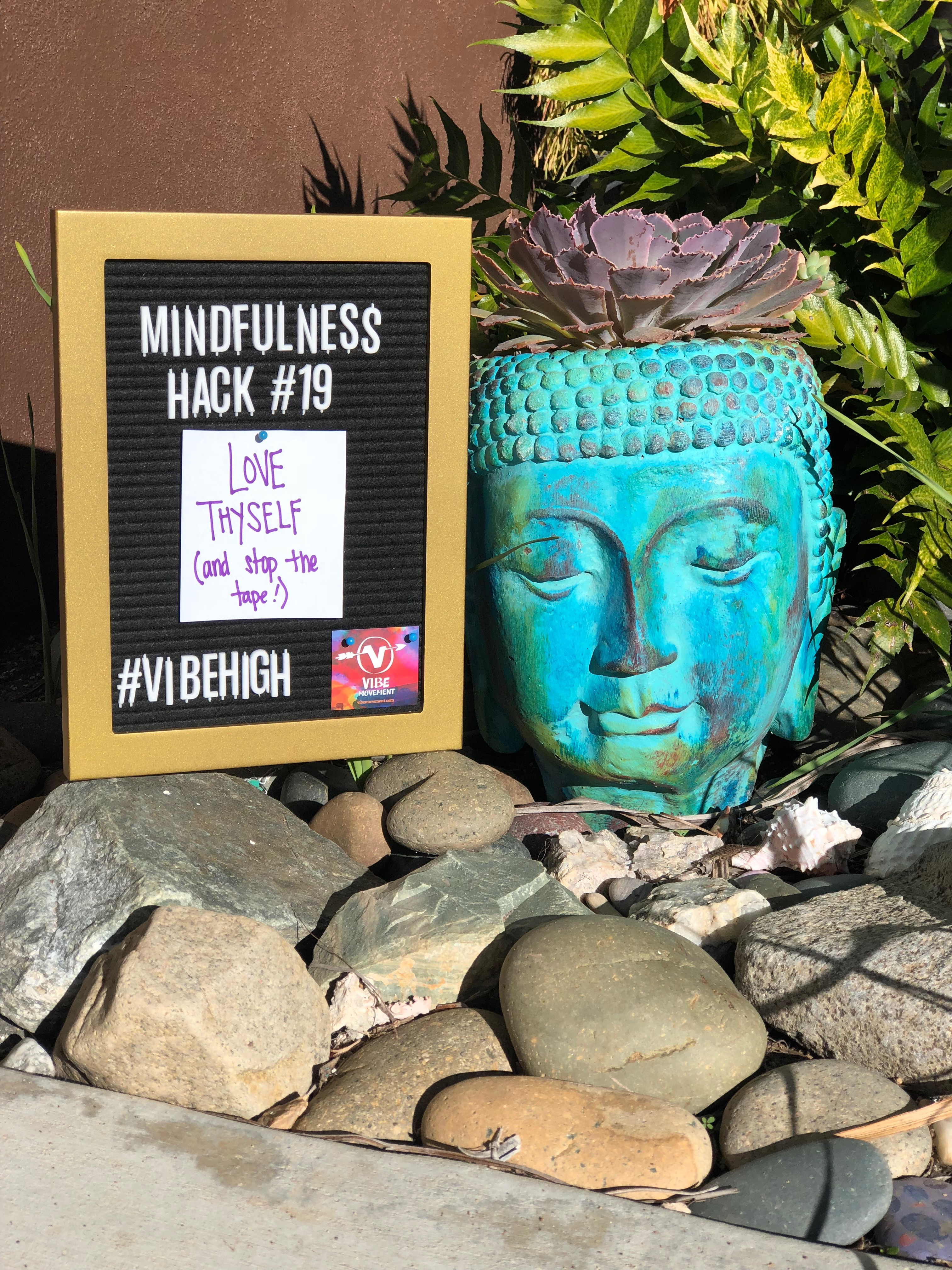 Mindfulness Hack #19: Love Thyself (and Stop the Tape!)