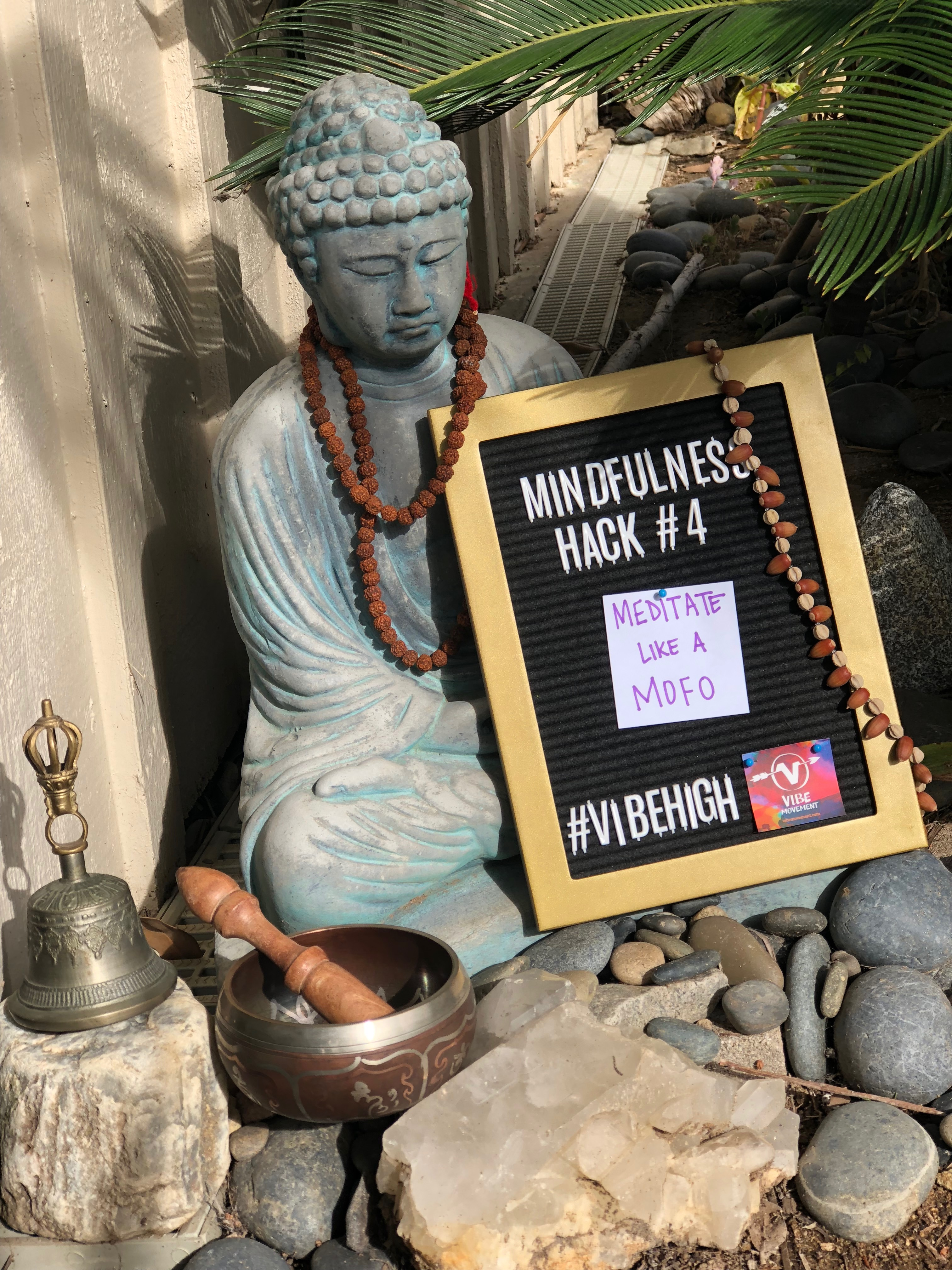 Mindfulness Hack 4: Meditate like a MoFo