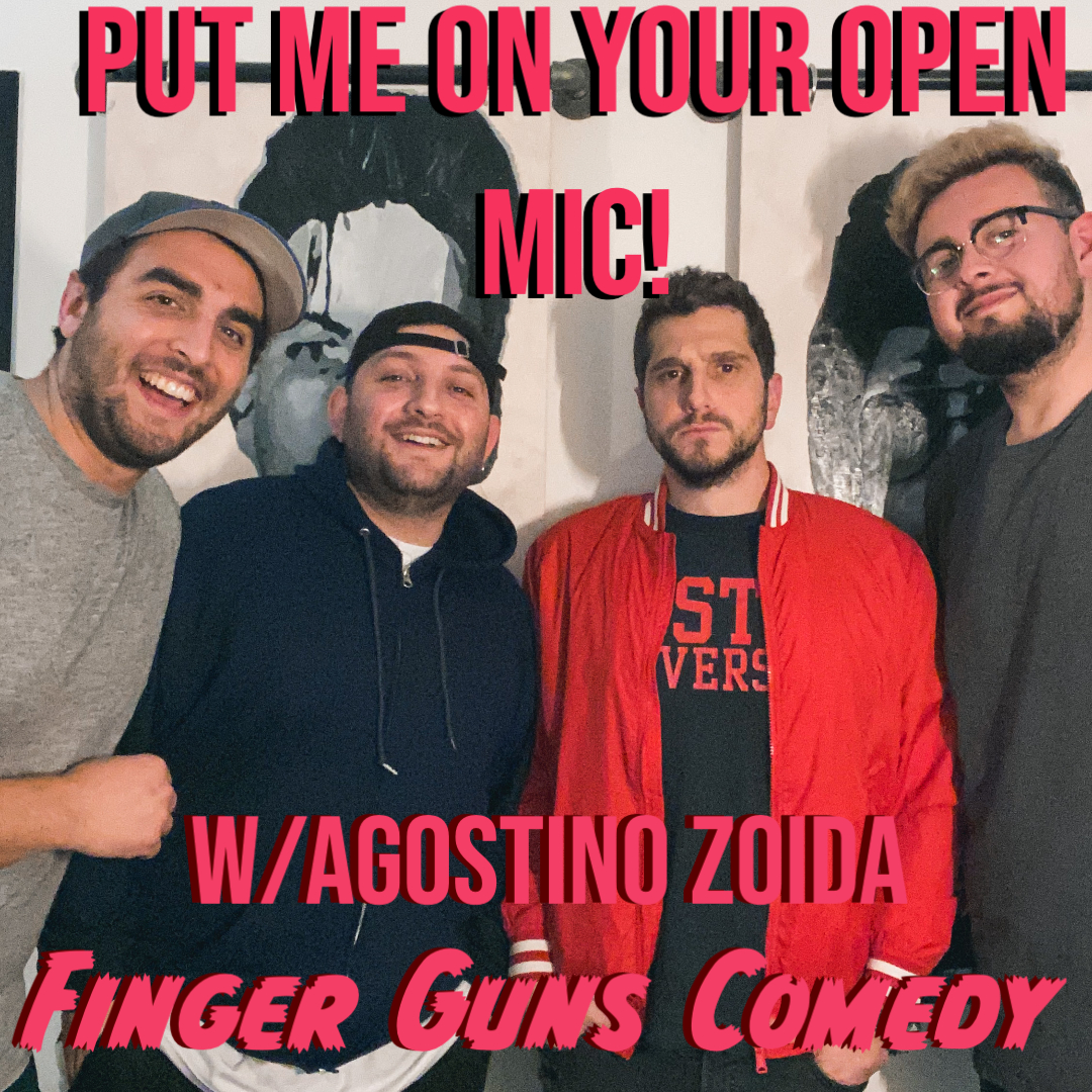 Ep 110: Put Me On Your Open Mic W/ Agostino Zoida