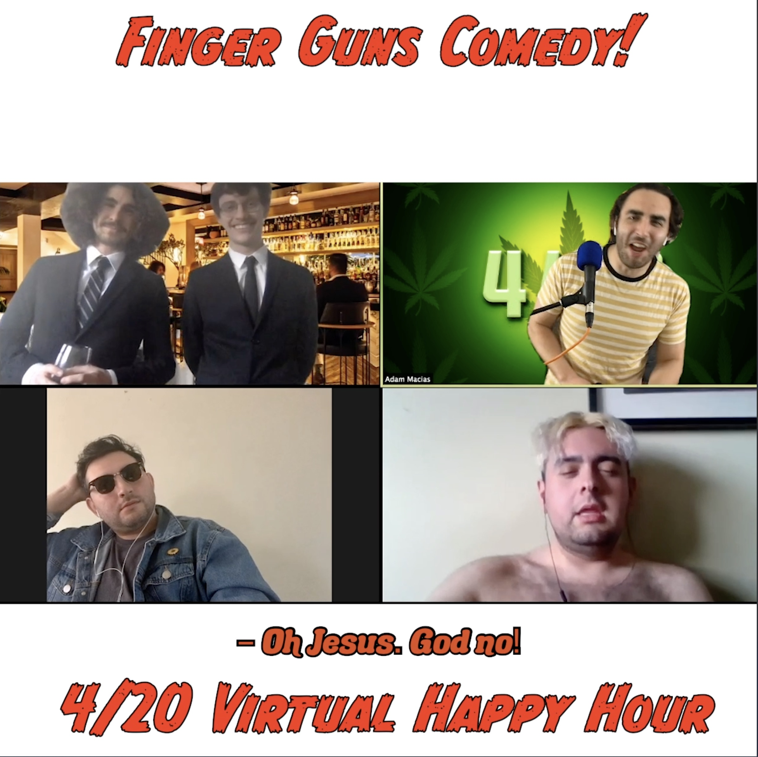 Ep 117: 420 Virtual Happy Hour - With Pete Byrnes, Eric Pastore, and Ezra Parter!
