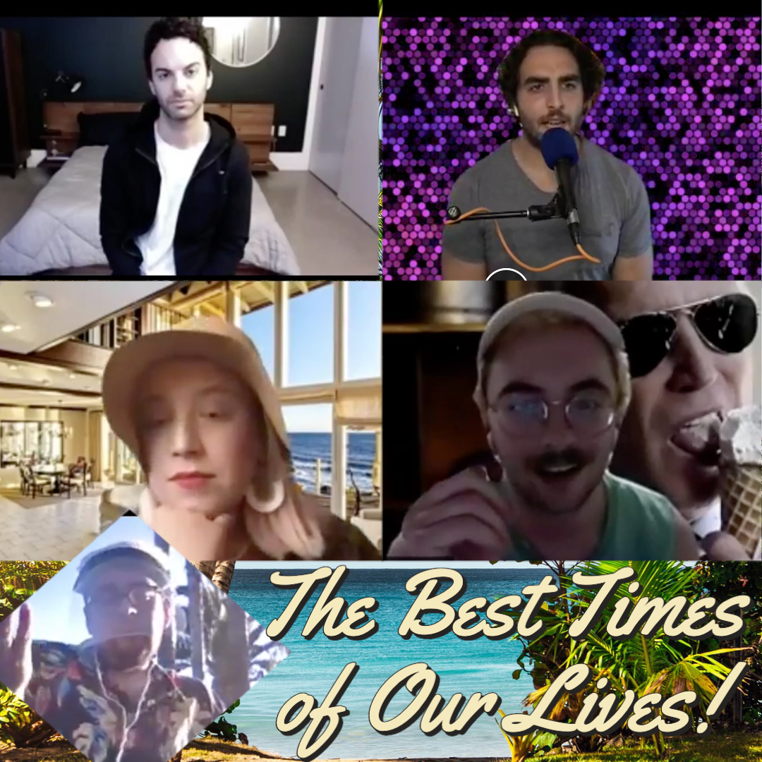 Ep 120: Best Times Of Our Lives w/Peter Verdell, Sam Johnson, and Elizabeth McIrvin