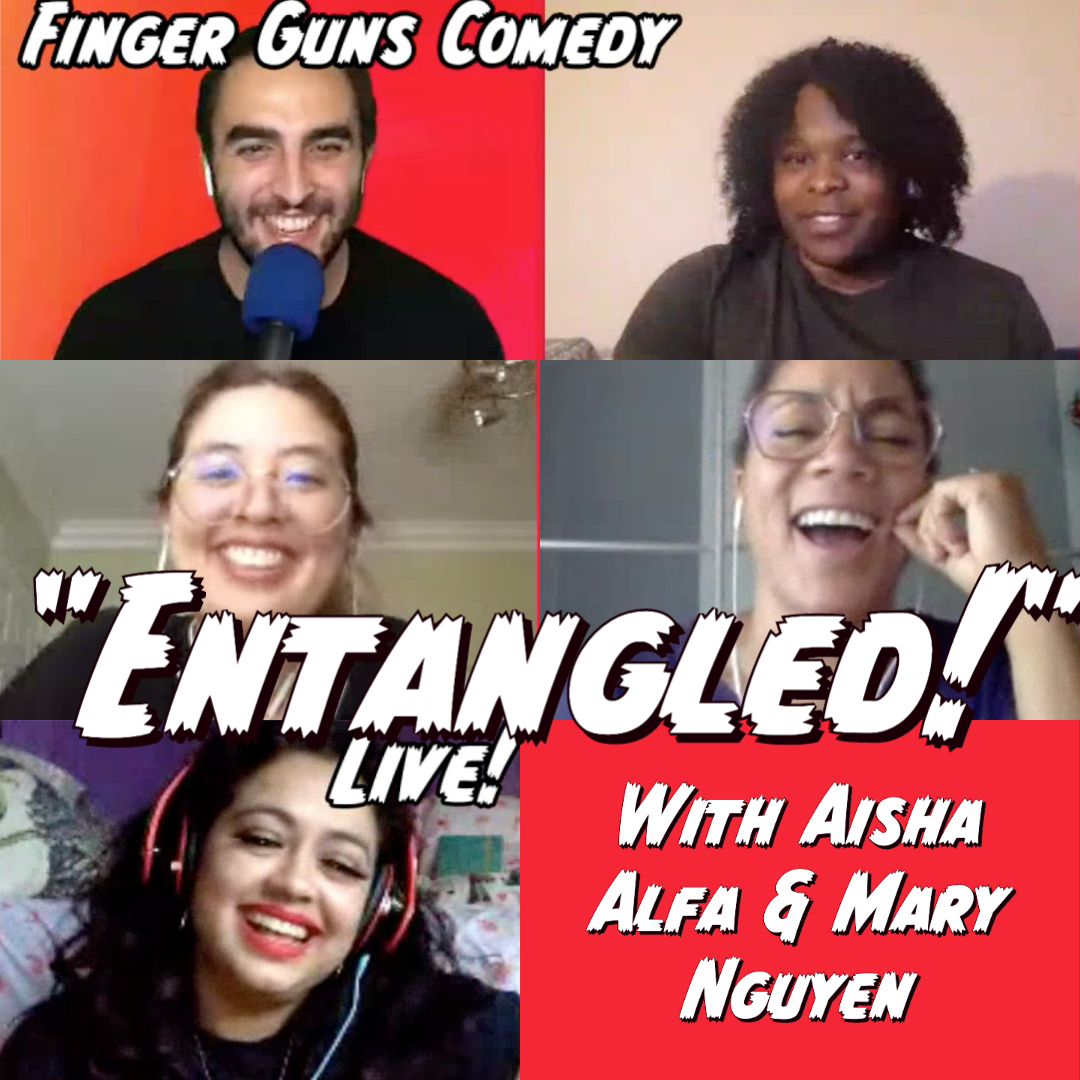 "Ep 129 ""Entanglement"" with Aisha Alfa and Mary Nguyen"