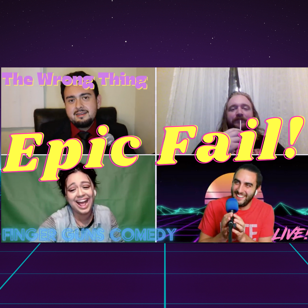 Ep 145: Epic Fail: The Wrong Thing Game Show!